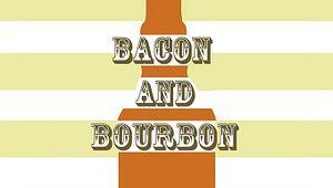 Bacon & Bourbon
